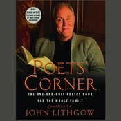 The Poets Corner: The One-and-Only Poetry Book for the Whole Family Audiobook, by John Lithgow