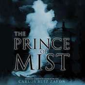 The Prince of Mist Audiobook, by Carlos Ruiz Zafón