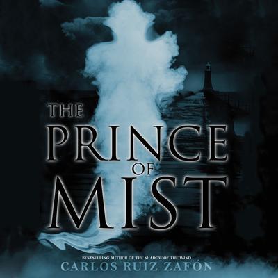 The Prince of Mist Audiobook, by Carlos Ruiz Zafón