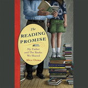 The Reading Promise: My Father and the Books We Shared Audiobook, by Alice Ozma