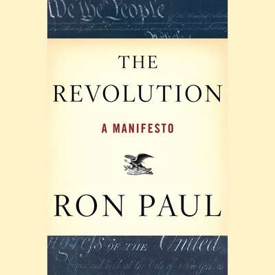 The Revolution: A Manifesto Audiobook, by Ron Paul