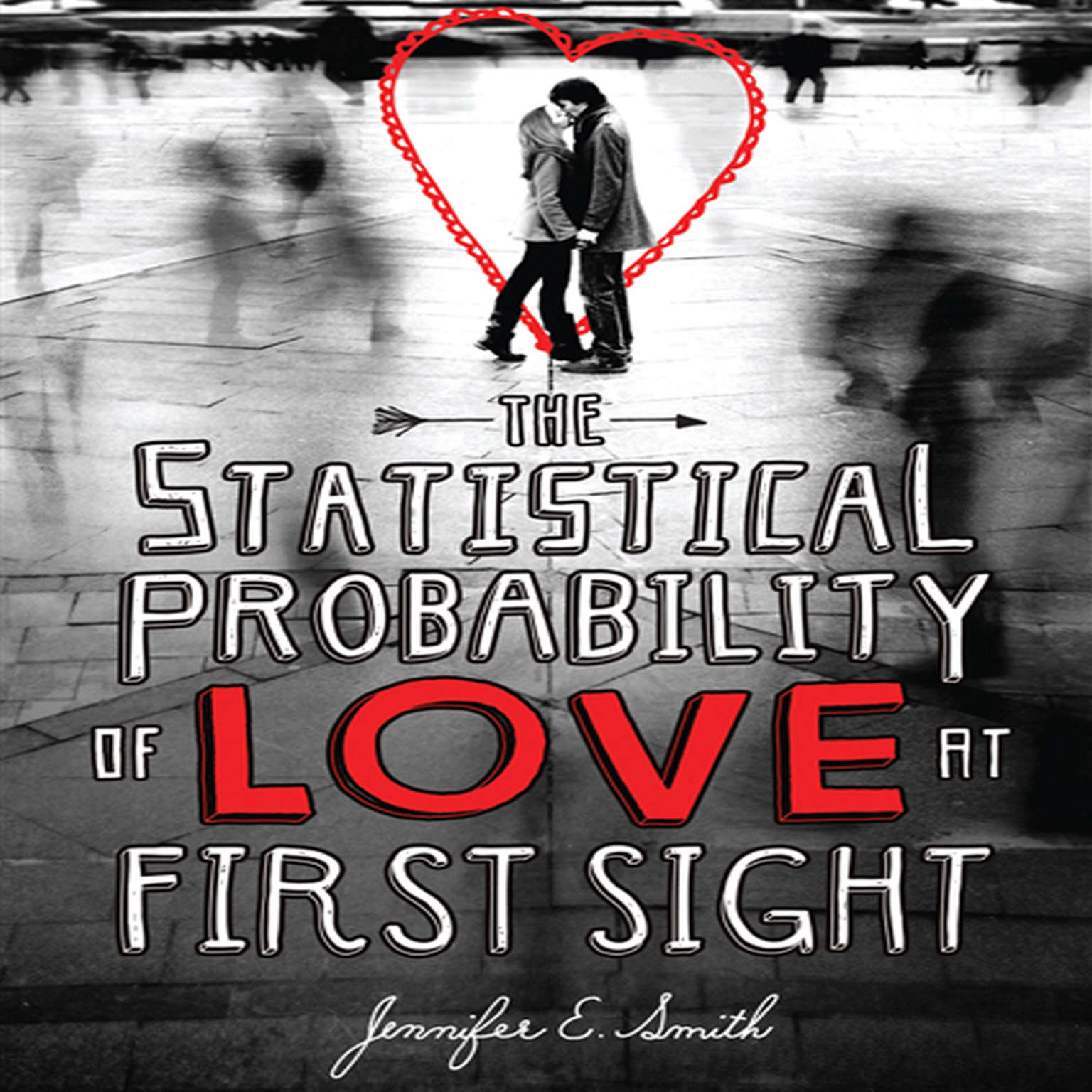 Printable The Statistical Probability of Love at First Sight Audiobook Cover Art