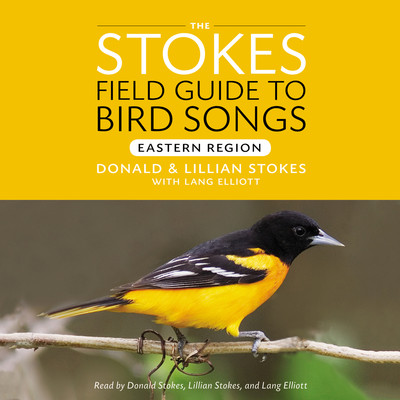 Stokes Field Guide to Bird Songs: Eastern Region: Eastern Region Audiobook, by Donald Stokes