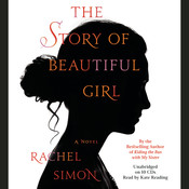 The Story of Beautiful Girl Audiobook, by Rachel Simon