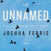 The Unnamed Audiobook, by Joshua Ferris