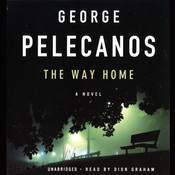 The Way Home Audiobook, by George Pelecanos