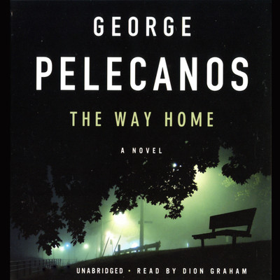 The Way Home Audiobook, by George P. Pelecanos