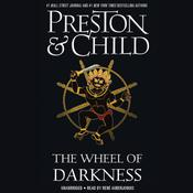The Wheel of Darkness Audiobook, by Douglas Preston