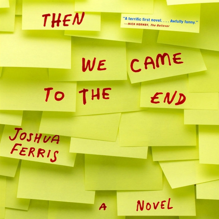 Printable Then We Came to the End: A Novel Audiobook Cover Art