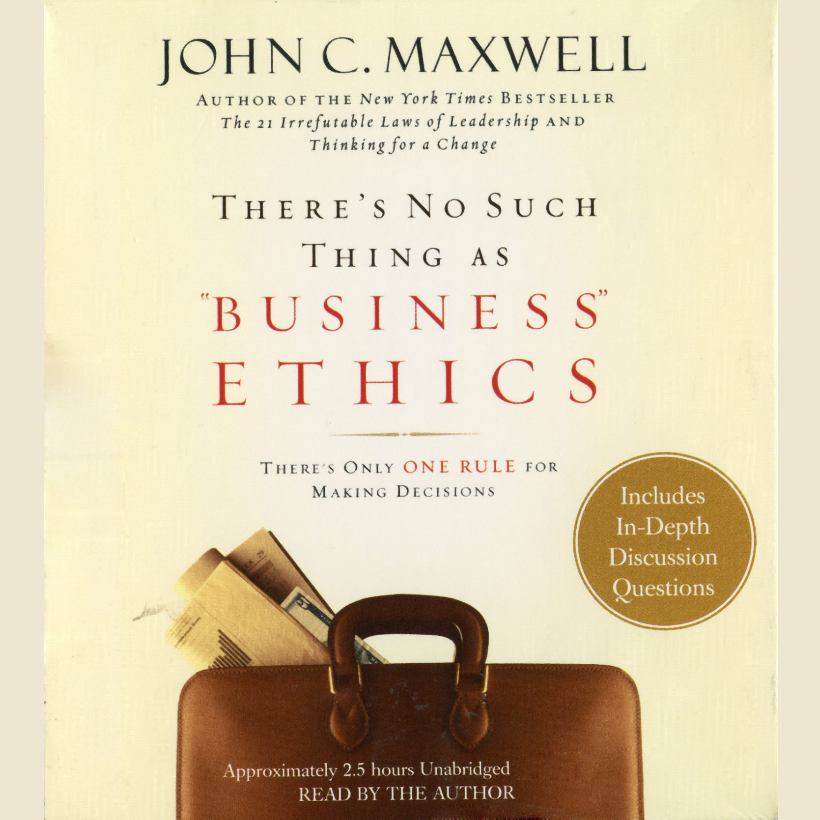 Printable There's No Such Thing as 'Business' Ethics: There's Only One Rule for Making Decisions Audiobook Cover Art