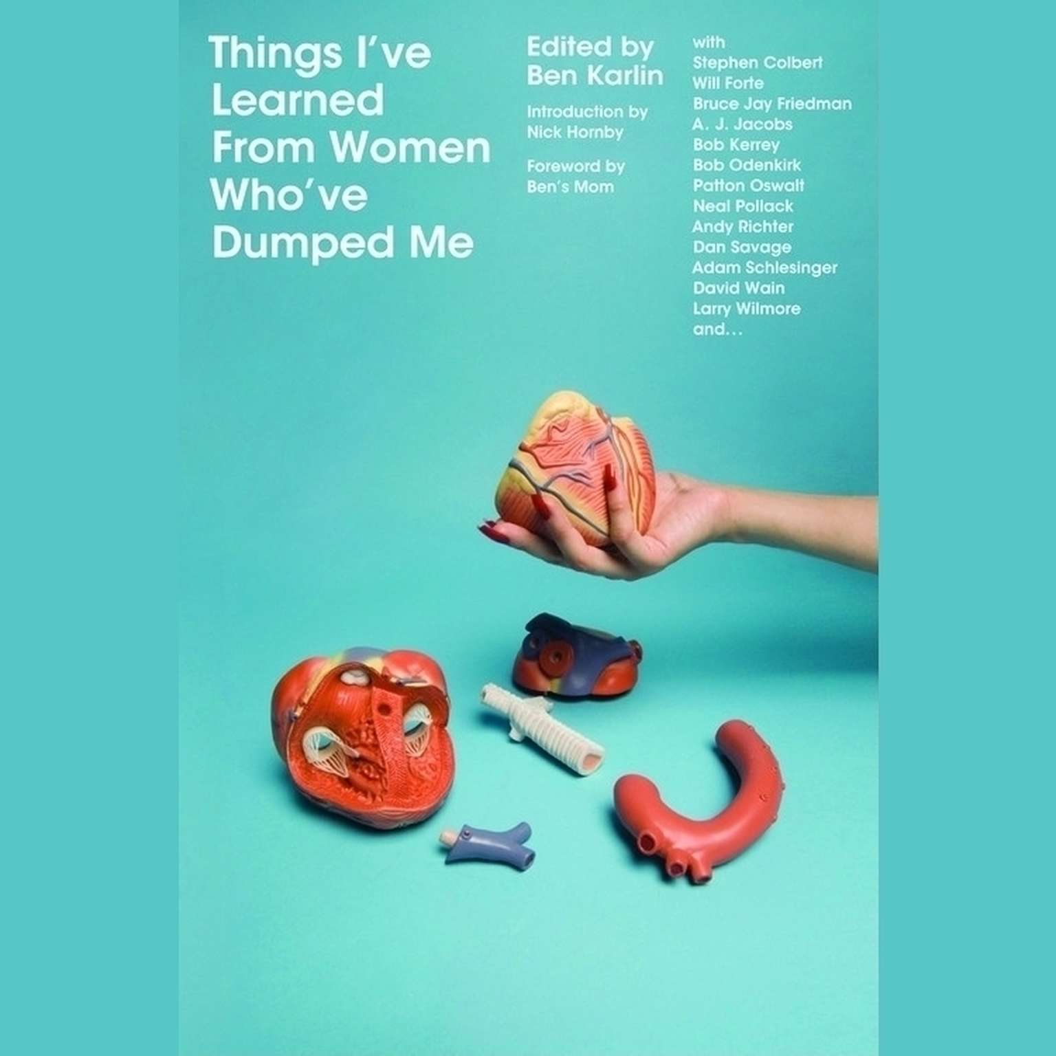 Printable Things I've Learned From Women Who've Dumped Me Audiobook Cover Art
