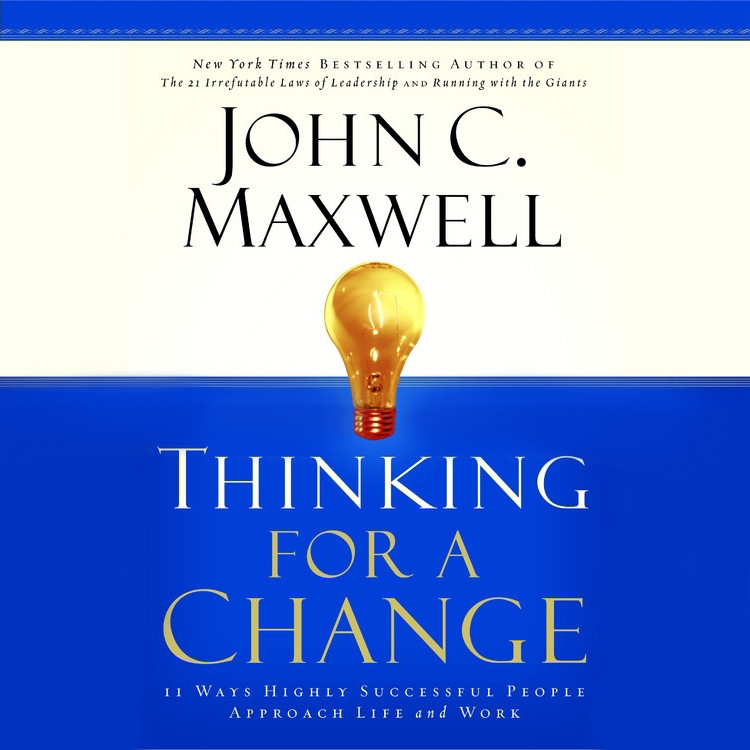 Printable Thinking for a Change: 11 Ways Highly Successful People Approach Life & Work Audiobook Cover Art