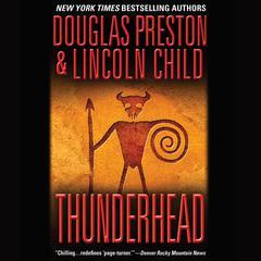 Thunderhead Audiobook, by Douglas Preston, Lincoln Child