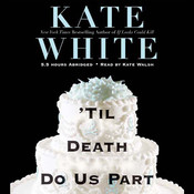 'Til Death Do Us Part Audiobook, by Kate White