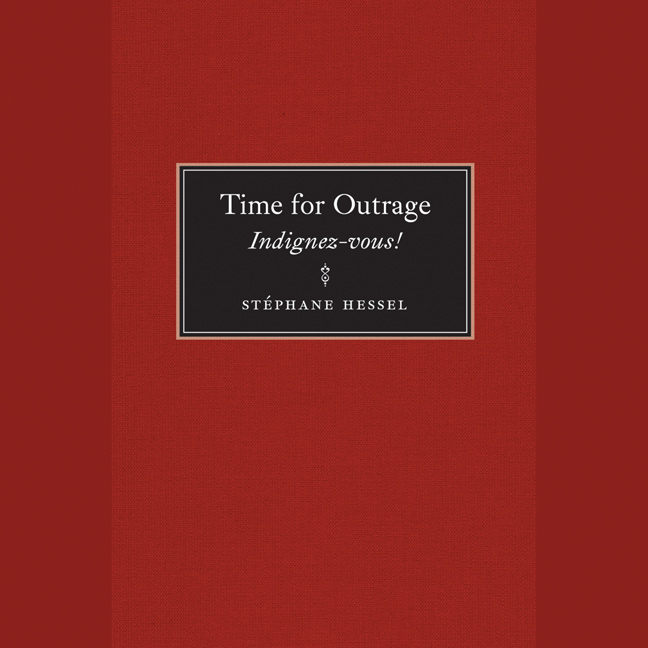 Printable Time for Outrage: Indignez-vous! Audiobook Cover Art