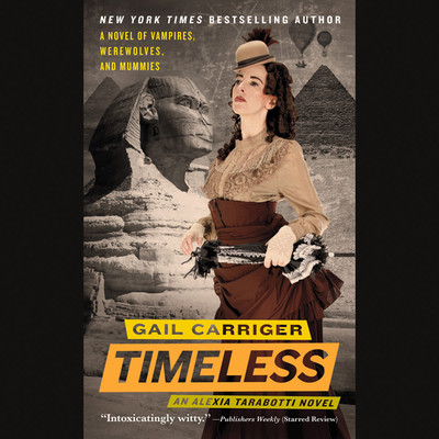 Timeless Audiobook, by Gail Carriger