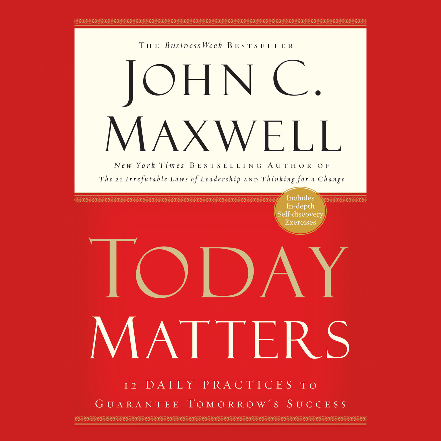 Printable Today Matters: 12 Daily Practices to Guarantee Tomorrow's Success Audiobook Cover Art