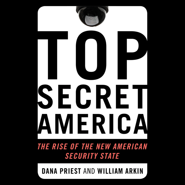 Printable Top Secret America: The Rise of the New American Security State Audiobook Cover Art