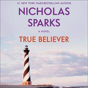 True Believer Audiobook, by Nicholas Sparks