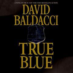 True Blue Audiobook, by David Baldacci