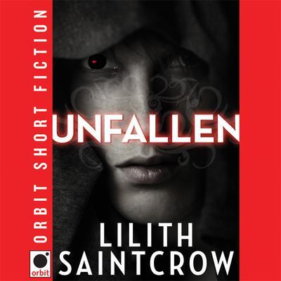 Unfallen Audiobook, by Lilith Saintcrow