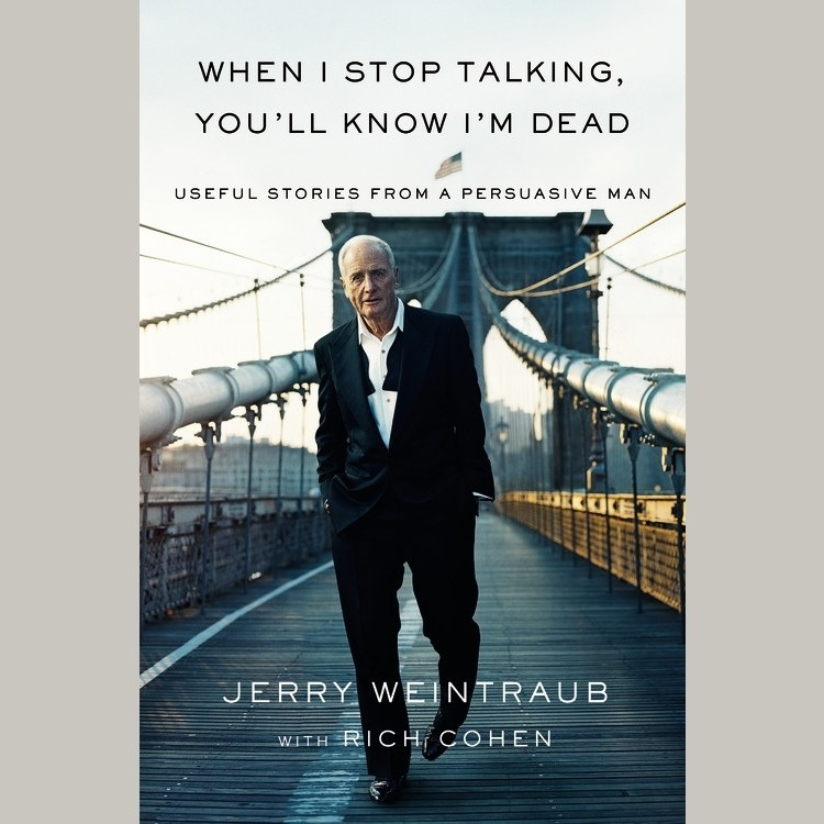 Printable When I Stop Talking, You'll Know I'm Dead: Useful Stories from a Persuasive Man Audiobook Cover Art