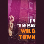 Wild Town Audiobook, by Jim Thompson