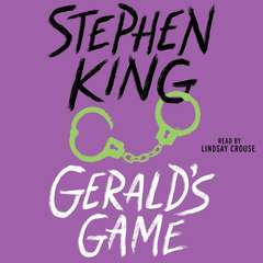 Gerald's Game Audiobook, by Stephen King