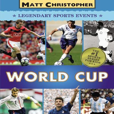 World Cup Audiobook, by Matt Christopher