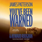 Youve Been Warned, by James Patterson, Howard Roughan