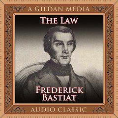 The Law Audiobook, by Frédéric Bastiat
