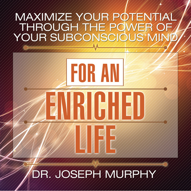 Printable Maximize Your Potential Through the Power of Your Subconscious Mind for an Enriched Life Audiobook Cover Art