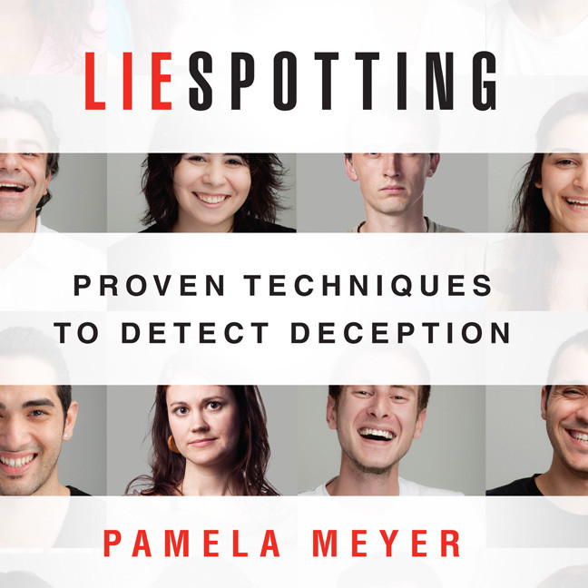 Printable Liespotting: Proven Techniques to Detect Deception Audiobook Cover Art