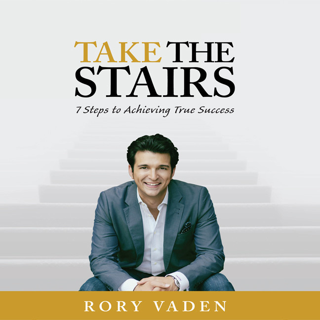 Printable Take the Stairs: 7 Steps to Achieving True Success Audiobook Cover Art