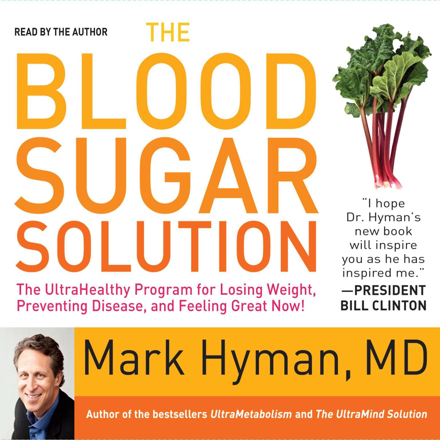 Printable The Blood Sugar Solution: The UltraHealthy Program for Losing Weight, Preventing Disease, and Feeling Great Now! Audiobook Cover Art