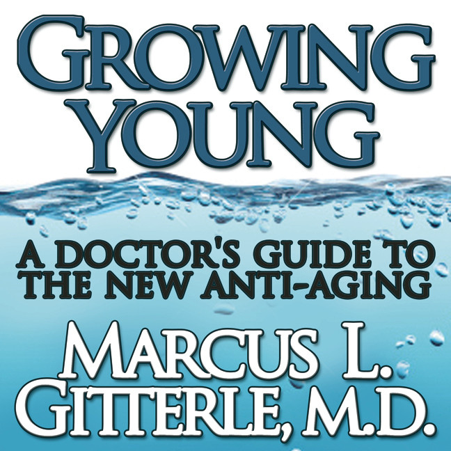 Printable Growing Young: A Doctor's Guide to the NEW Anti-Aging Audiobook Cover Art