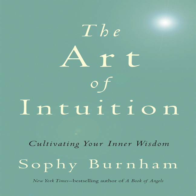 Printable The Art of Intuition: Cultivating Your Inner Wisdom Audiobook Cover Art