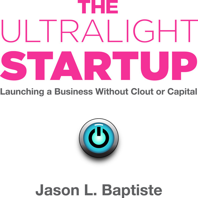 Printable The Ultralight Startup: Launching a Business Without Clout or Capital Audiobook Cover Art