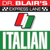 Dr. Blairs Express Lane: Italian: Italian, by Robert Blair