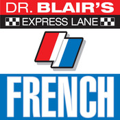 Dr. Blairs Express Lane: French: French Audiobook, by Robert Blair