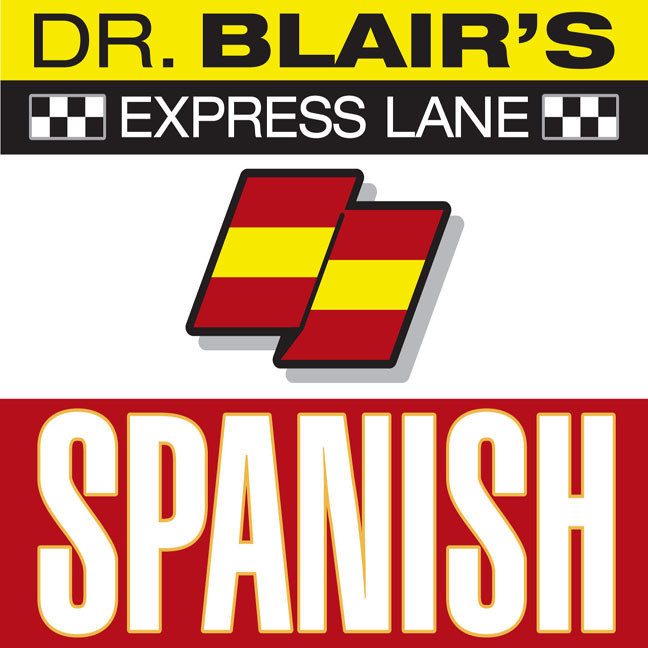 Printable Dr. Blair's Express Lane: Spanish: Spanish Audiobook Cover Art
