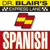 Dr. Blairs Express Lane: Spanish: Spanish Audiobook, by Robert Blair
