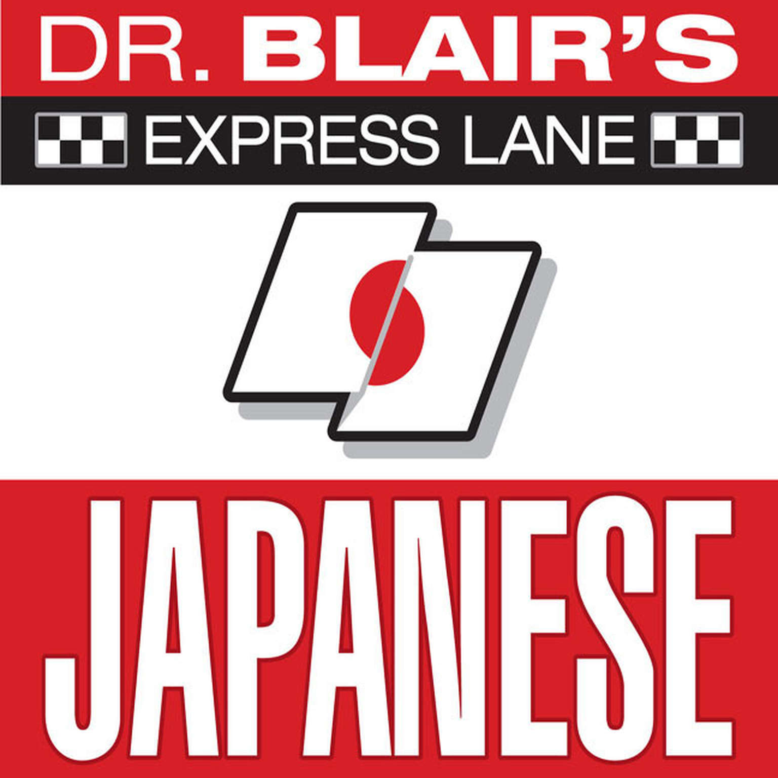 Printable Dr. Blair's Express Lane: Japanese: Japanese Audiobook Cover Art