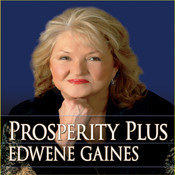 Prosperity Plus, by Edwene Gaines