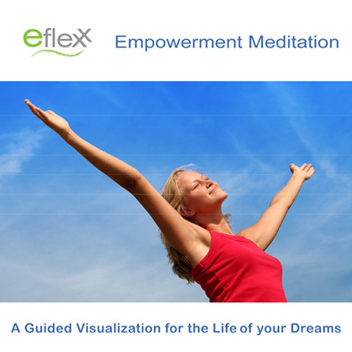 Printable The Eflexx Empowerment Meditation Audiobook Cover Art