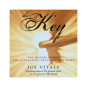 The Key: The Missing Secret for Attracting Anything You Want Audiobook, by Joe Vitale