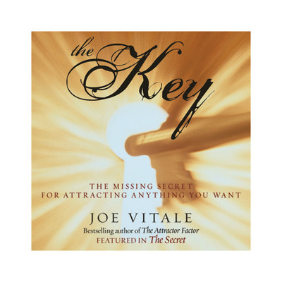 The Key: The Missing Secret for Attracting Anything You Want Audiobook, by