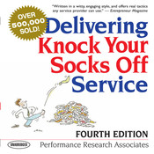 Delivering Knock Your Socks Off Service, by Performance Research Associates