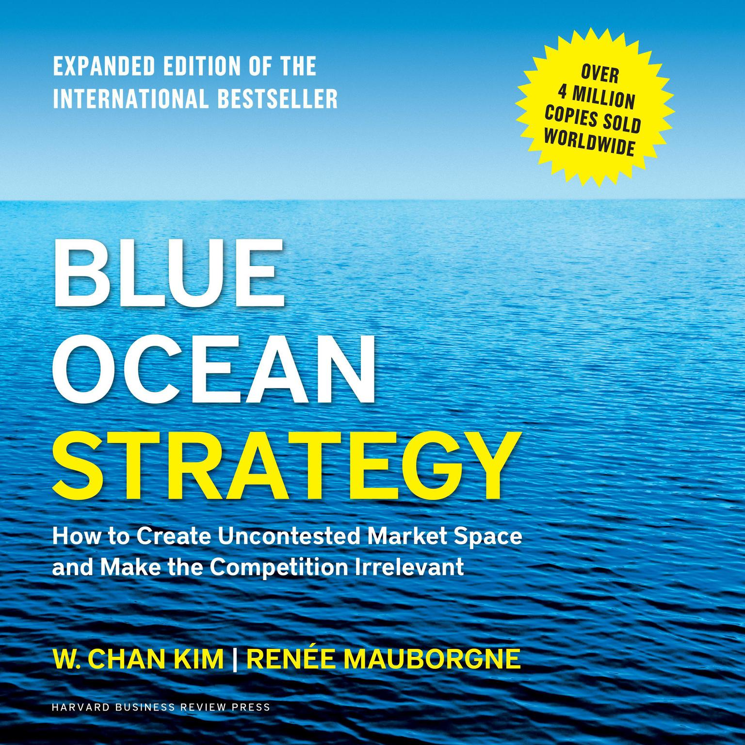 Printable Blue Ocean Strategy: How to Create Uncontested Market Space and Make the Competition Irrelevant Audiobook Cover Art