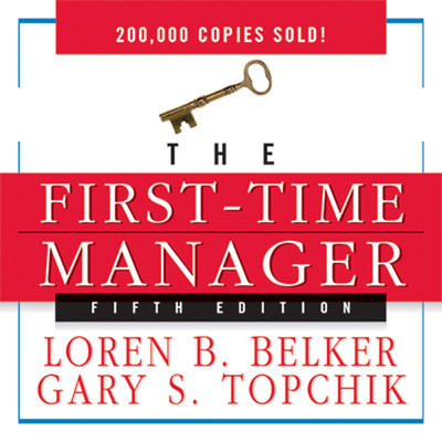 The First Time Manager Audiobook, by Loren B. Belker